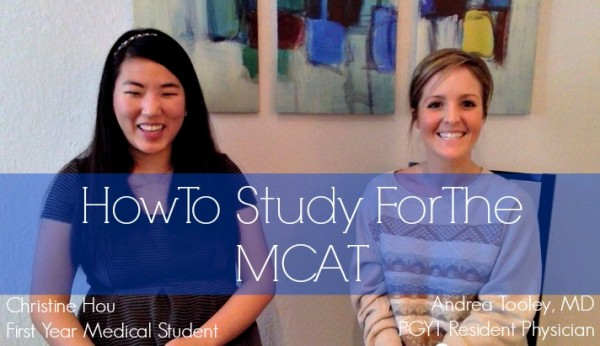 How To Study For The MCAT