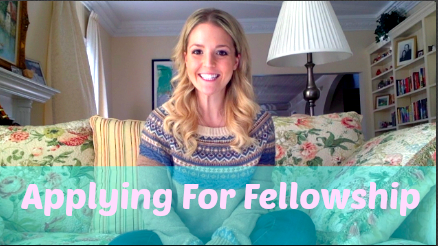 New Youtube Video: Applying For Fellowship!