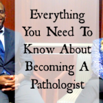 everything you need to know about becoming a pathologist