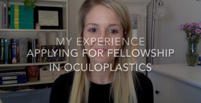 My Experience Applying For Fellowship In Oculoplastics